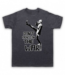 Fawlty Towers Basil Don't Mention The War T-Shirt T-Shirts