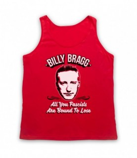 Billy Bragg All You Fascists Are Bound To Lose Tank Top Vest Tank Top Vests