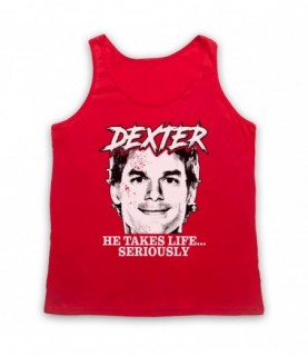 Dexter He Takes Life Seriously Tank Top Vest Tank Top Vests