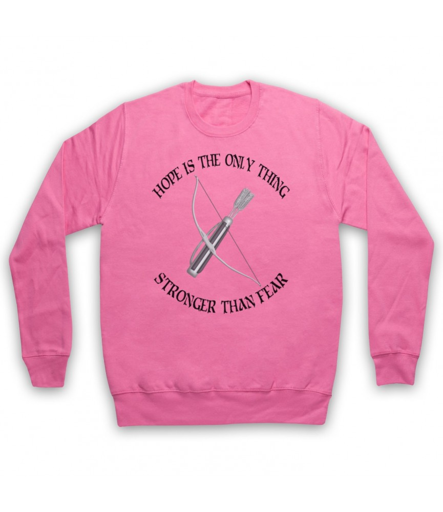 Hunger Games Hope Is The Only Thing Stronger Than Fear Hoodie Sweatshirt Hoodies & Sweatshirts