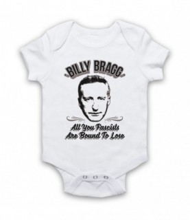 Billy Bragg All You Fascists Are Bound To Lose Baby Grow Baby Grows