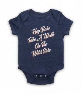 Lou Reed Take A Walk On The Wild Side Baby Grow Baby Grows