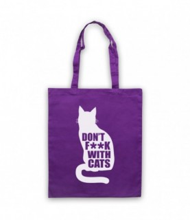 Don't F**k With Cats Funny Internet Meme Slogan Tote Bag