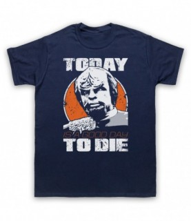 Star Trek Worf Today Is A Good Day To Die T-Shirt