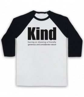 Kind Definition Having A Friendly Generous Considerate Nature Baseball Tee