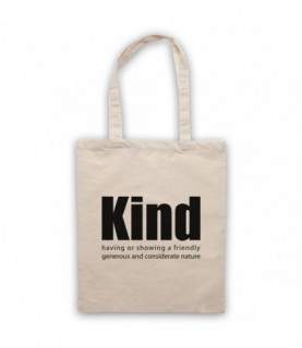 Kind Definition Having A Friendly Generous Considerate Nature Tote Bag