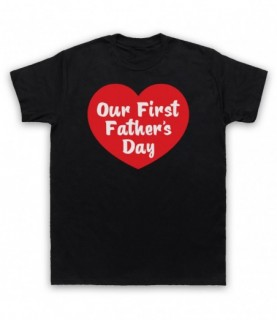 Our First Father's Day Cute Dad Gift T-Shirt