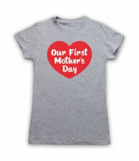 Our First Mother's Day Cute Mum Gift T-Shirt