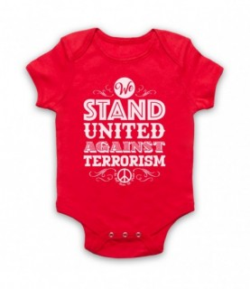 We Stand United Against Terror Anti Terrorism Peace Slogan Baby Grow Bib