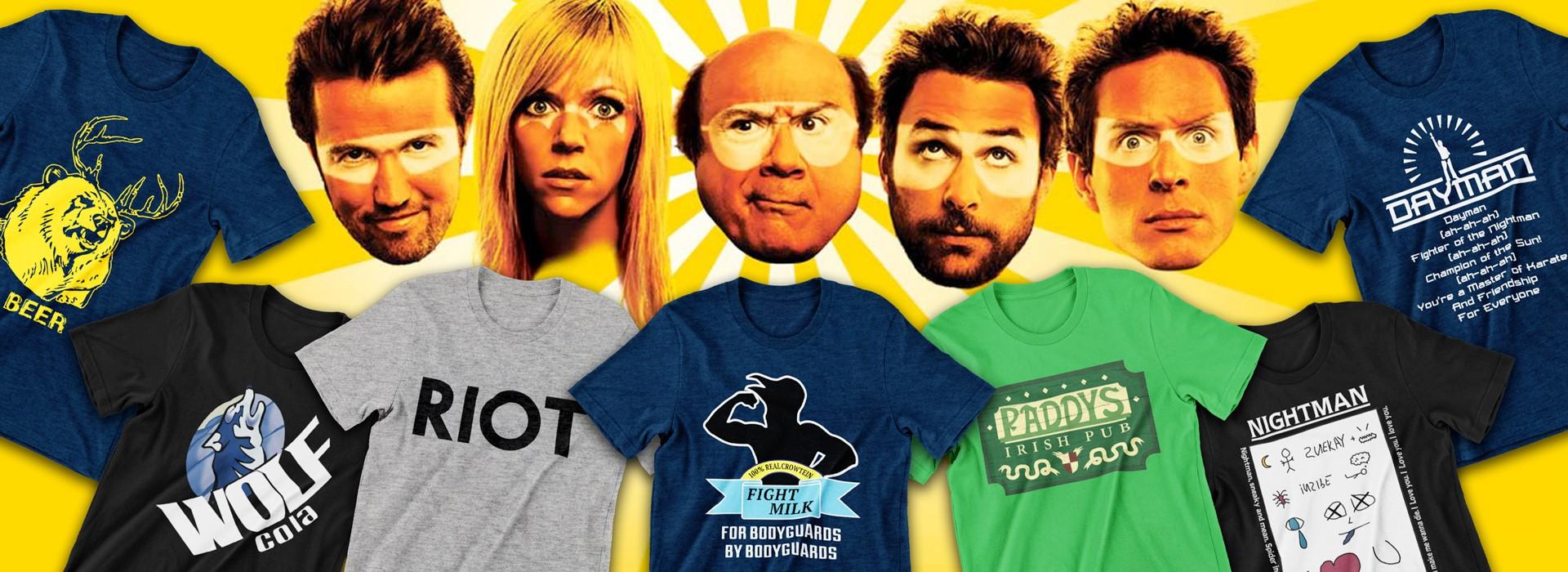 It's Always Sunny In Philadelphia T-Shirts